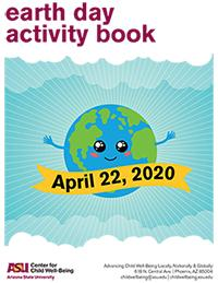 Arizona State University, ASU, #1Innovation, COVID19, Corona Virus, Activities for Kids, Kids Coloring Books, Fun activities to do while at home, social distancing, activities for kids out of school, activities for kids while quarantined, Earth Day